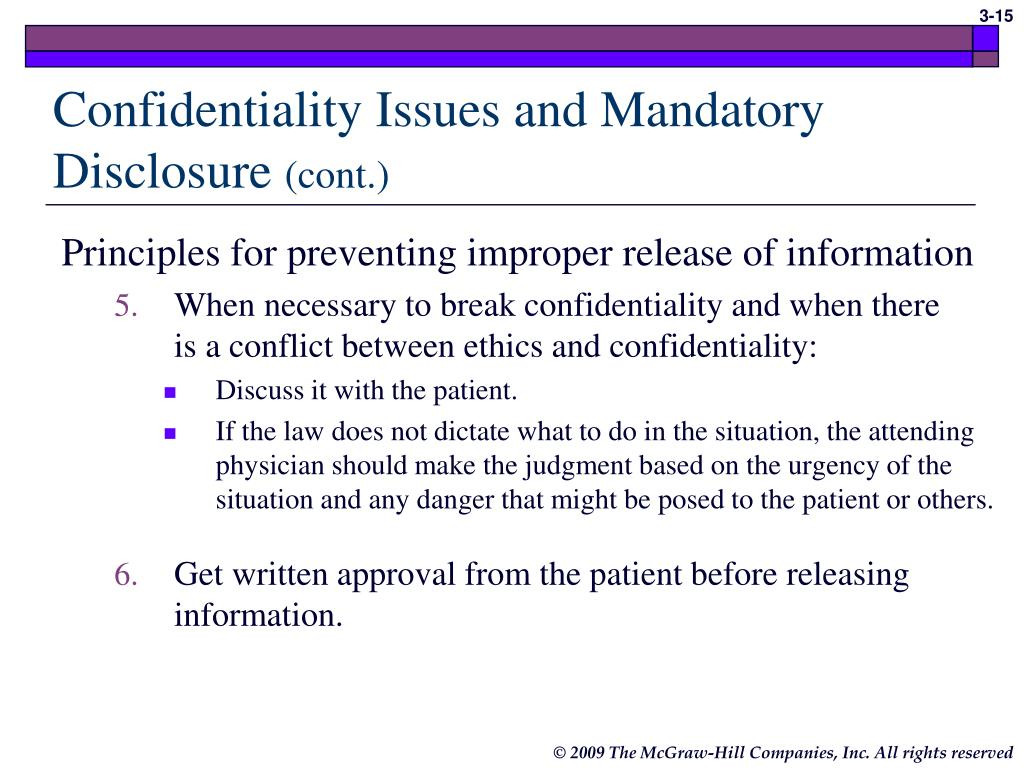 Confidentiality Issues and Mandatory