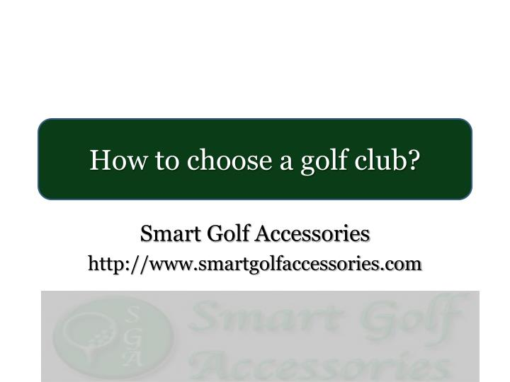 Smart golf accessories http www smartgolfaccessories com