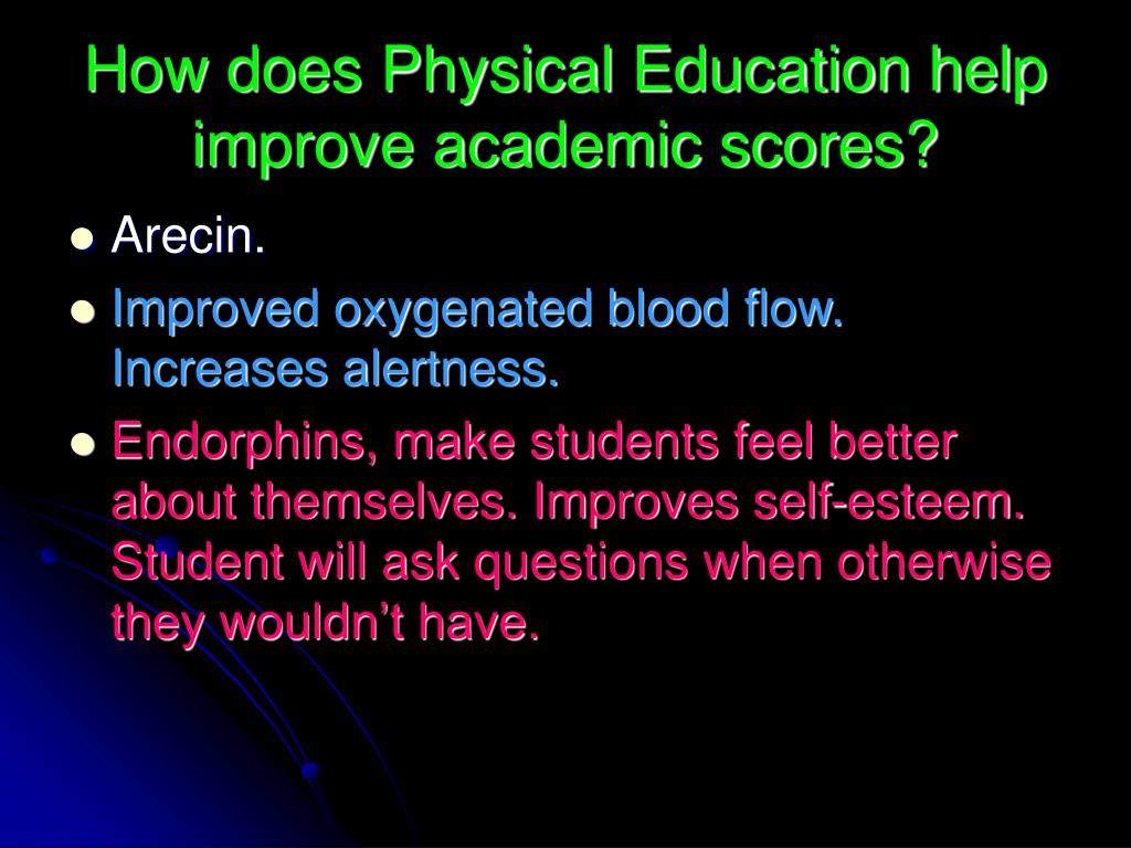 How does Physical Education help improve academic scores?