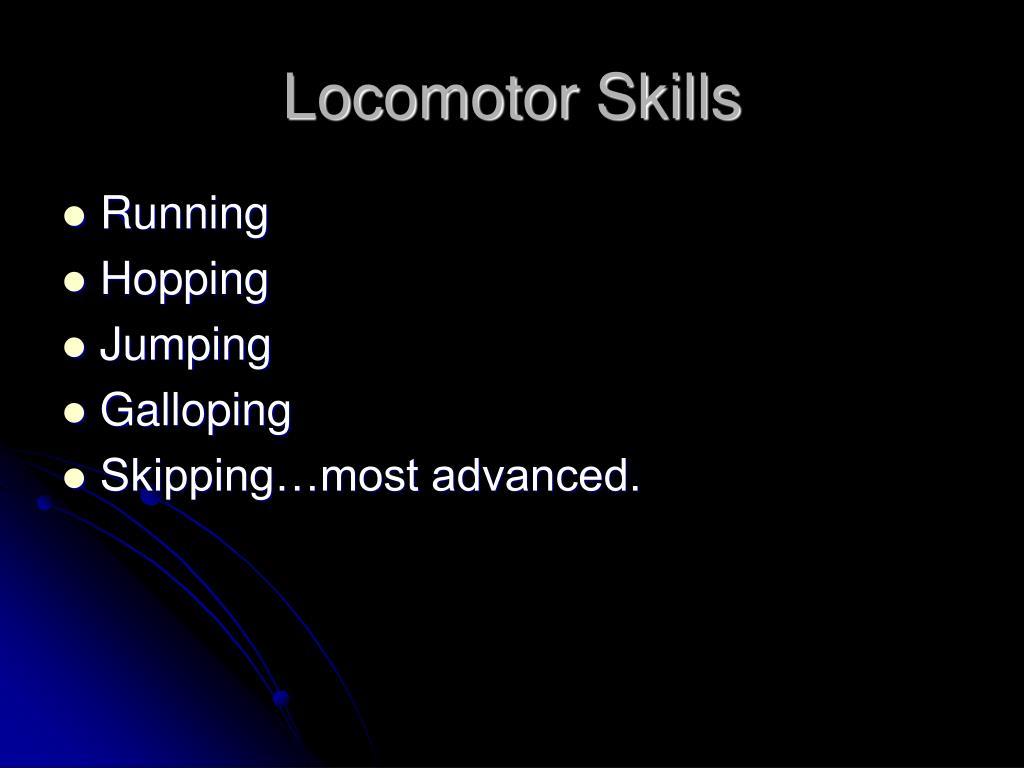 Locomotor Skills