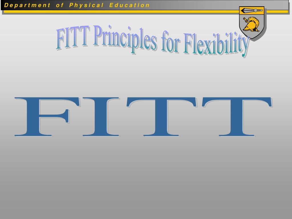 FITT Principles for Flexibility