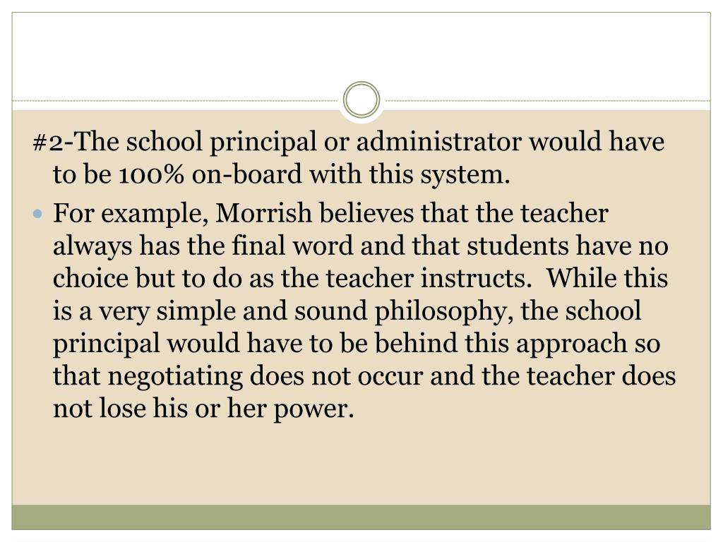 #2-The school principal or administrator would have to be 100% on-board with this system.