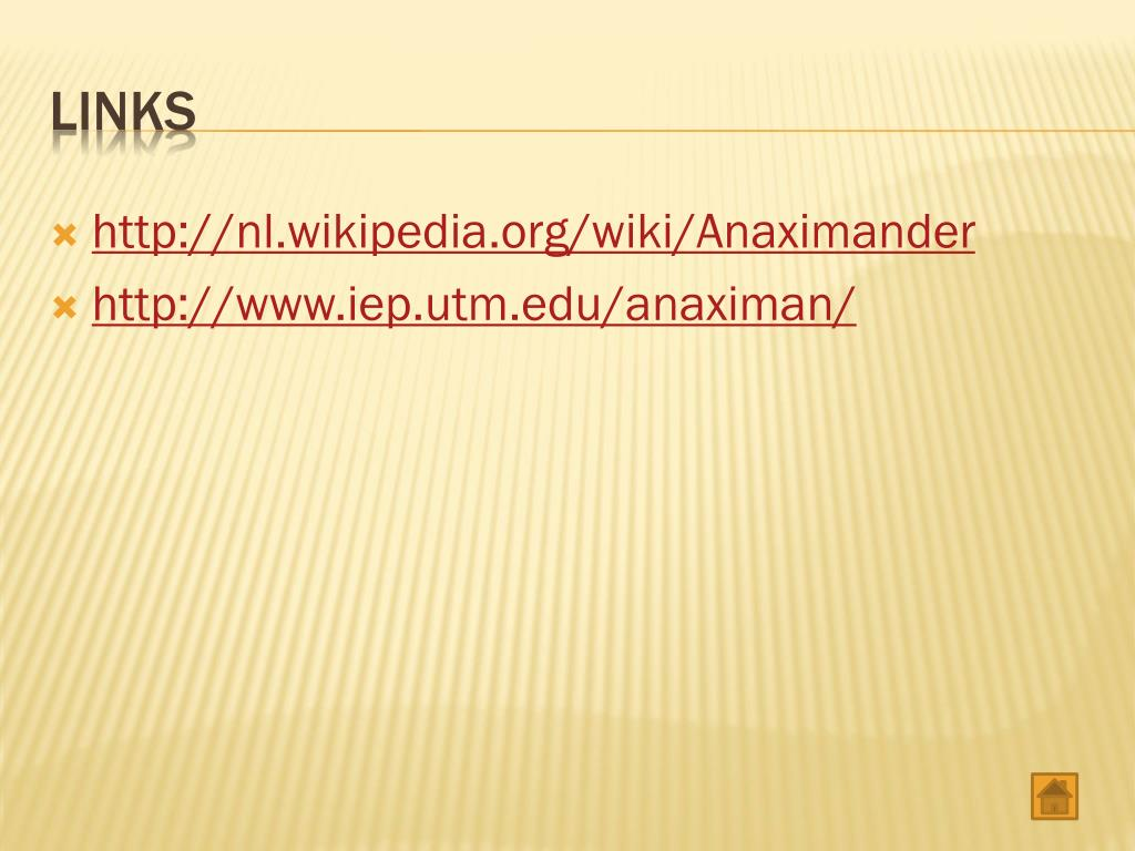 http://nl.wikipedia.org/wiki/Anaximander