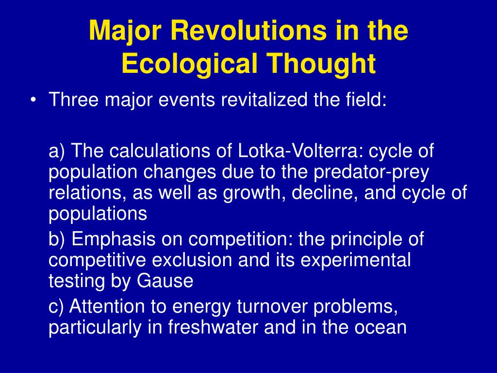 Major Revolutions in the Ecological Thought