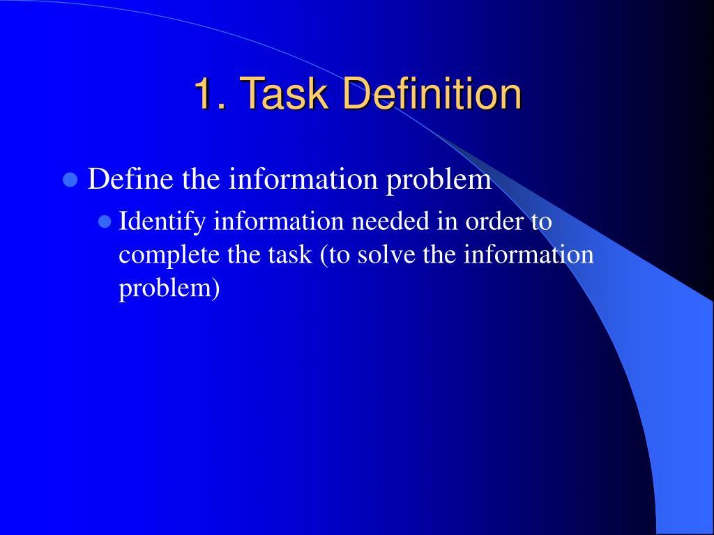 1. Task Definition