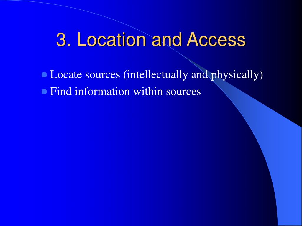 3. Location and Access