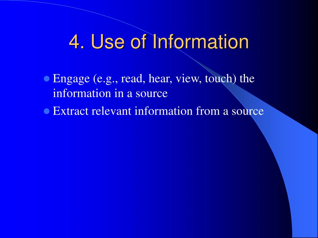 4. Use of Information