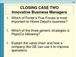 closing case two innovative business managers55