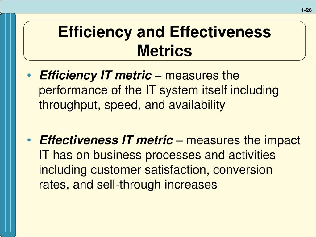 Efficiency and Effectiveness Metrics
