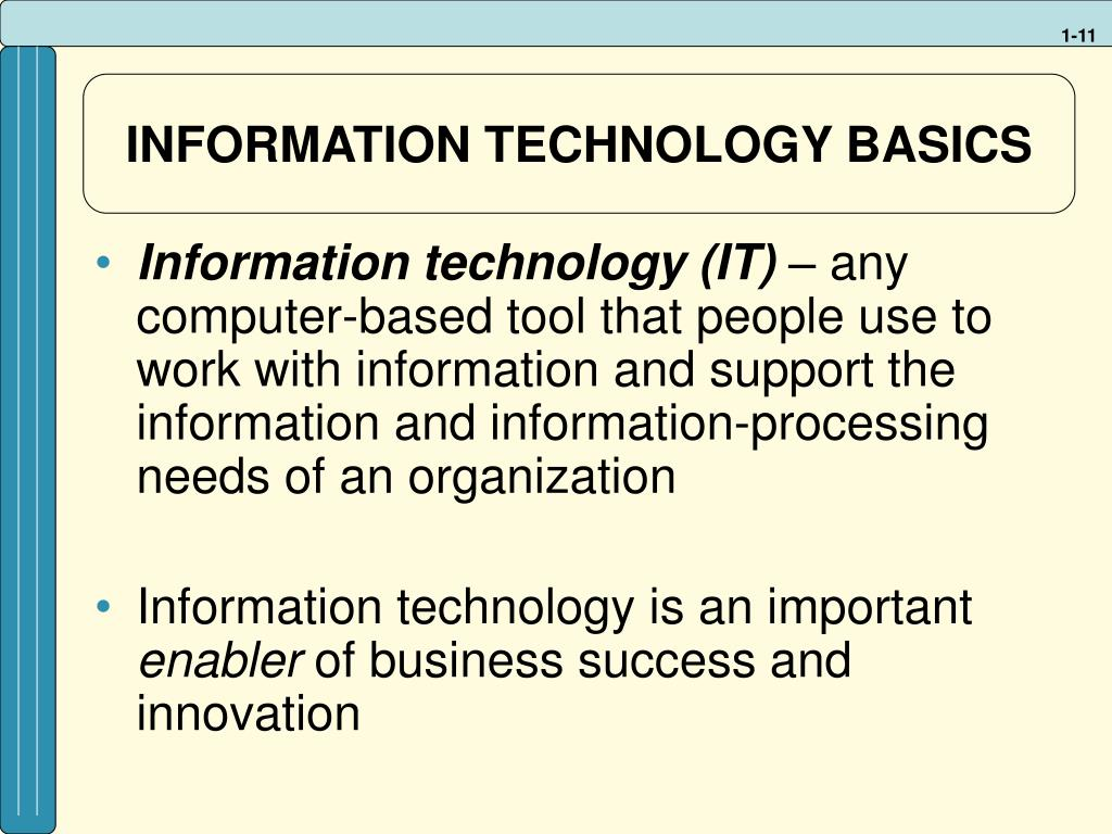 INFORMATION TECHNOLOGY BASICS