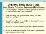 opening case questions apple merging technology business and entertainment51
