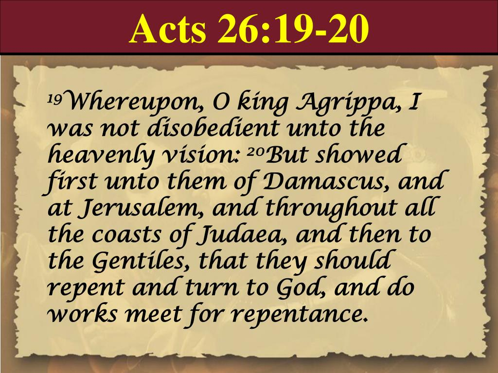 Acts 26:19-20