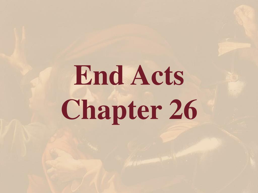 End Acts