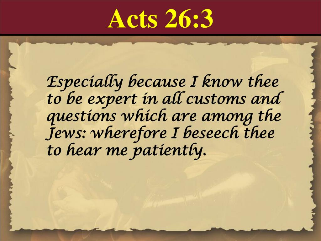 Acts 26:3
