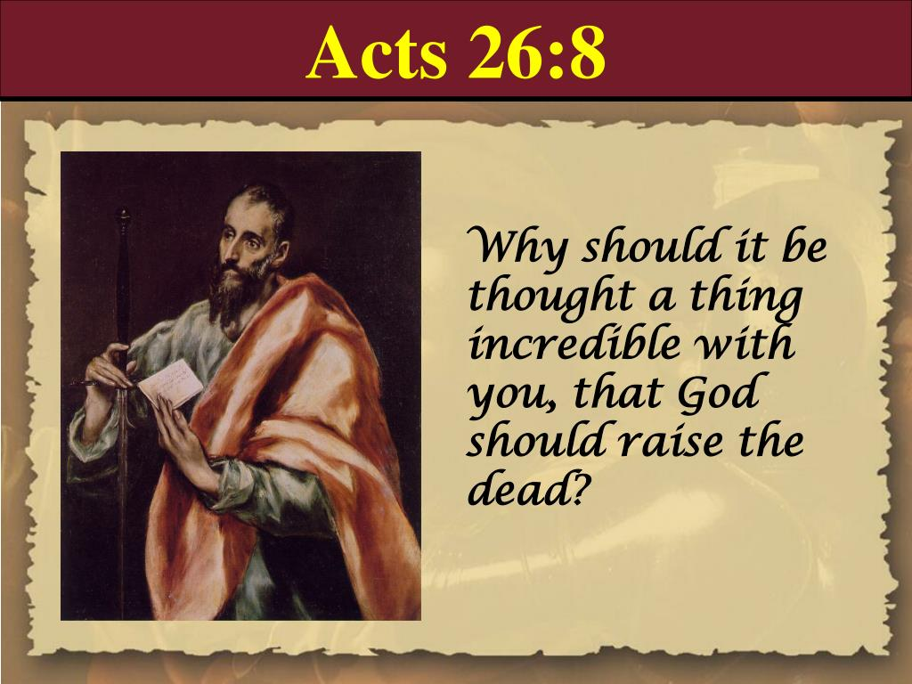 Acts 26:8