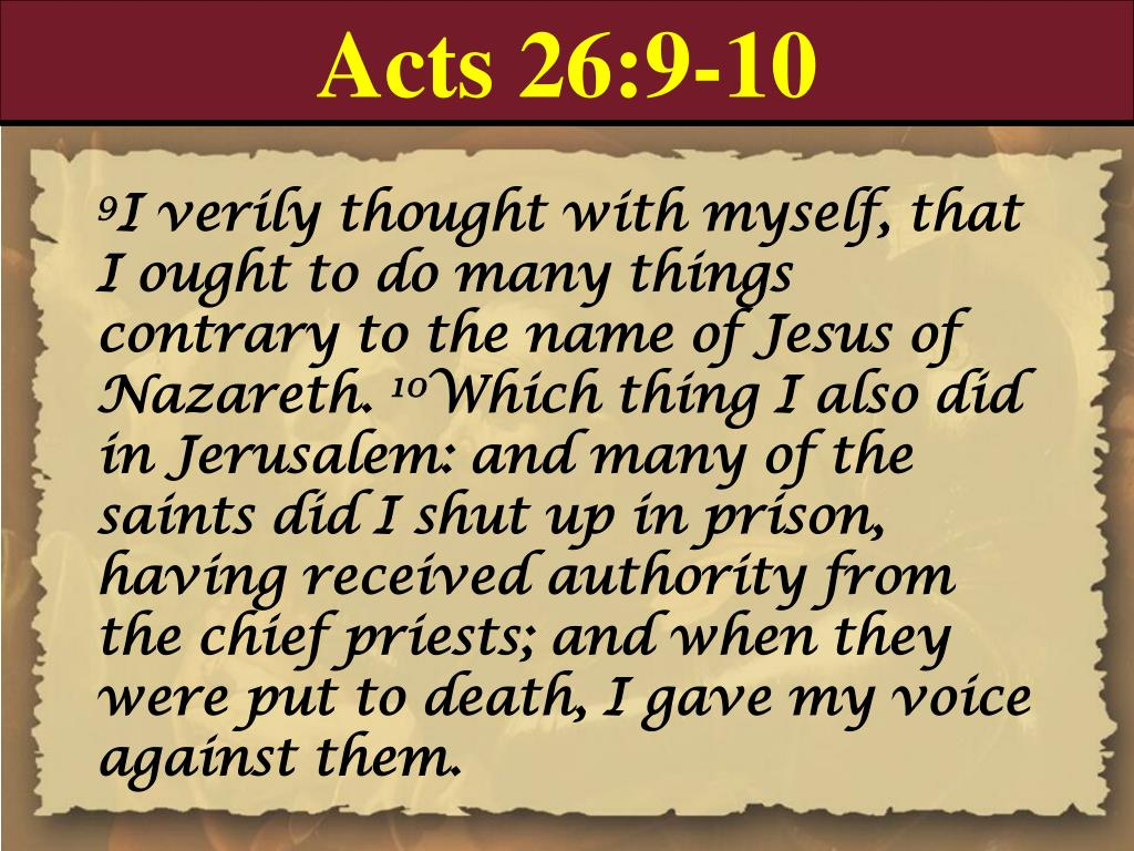 Acts 26:9-10