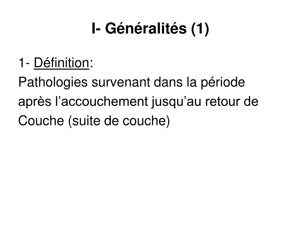 I- Généralités (1)