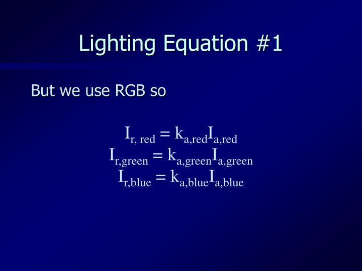 Lighting Equation #1
