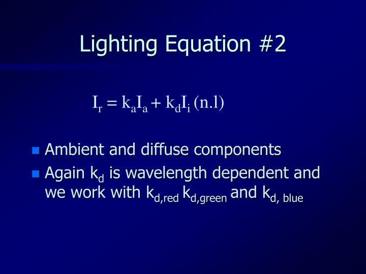 Lighting Equation #2