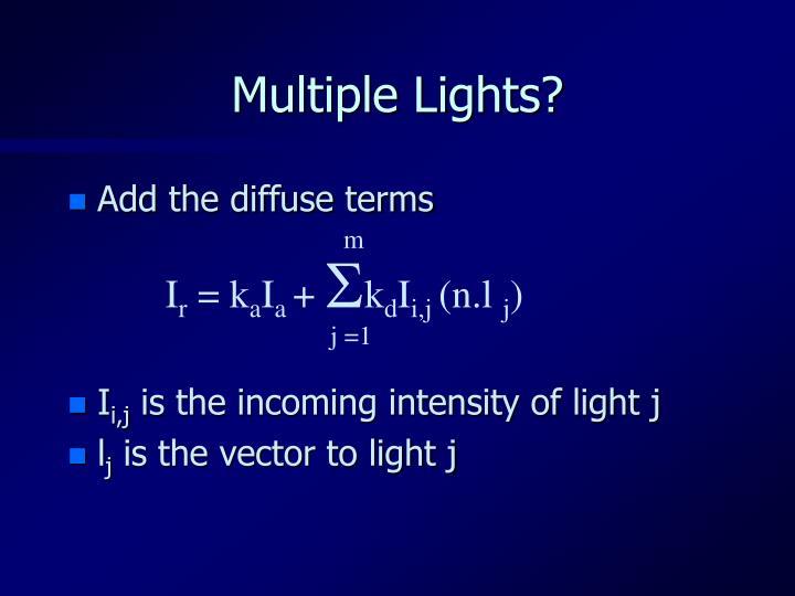 Multiple Lights?