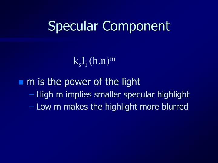 Specular Component