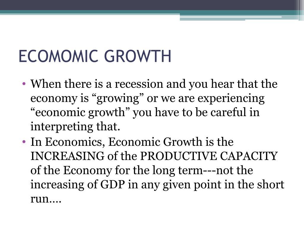 ECOMOMIC GROWTH