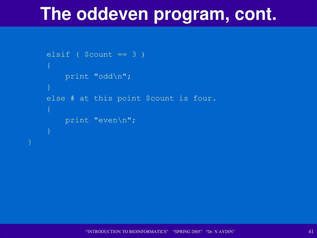 The oddeven program, cont.