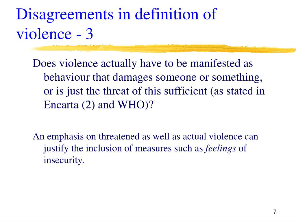 Disagreements in definition of violence - 3