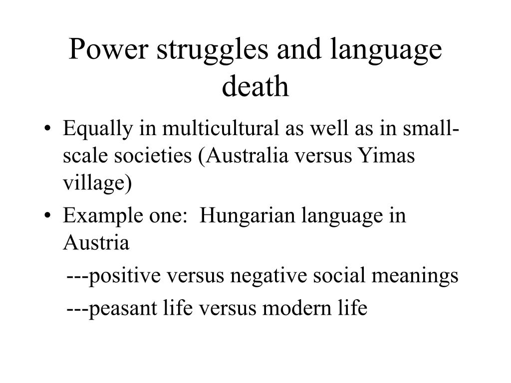 Power struggles and language death