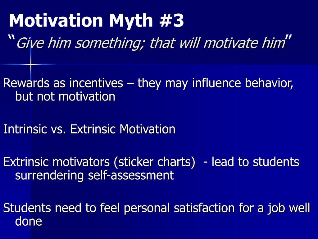 Motivation Myth #3