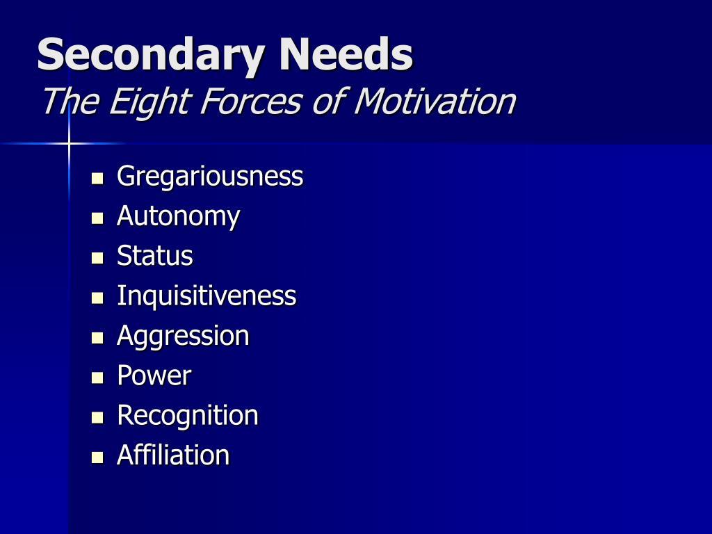 Secondary Needs