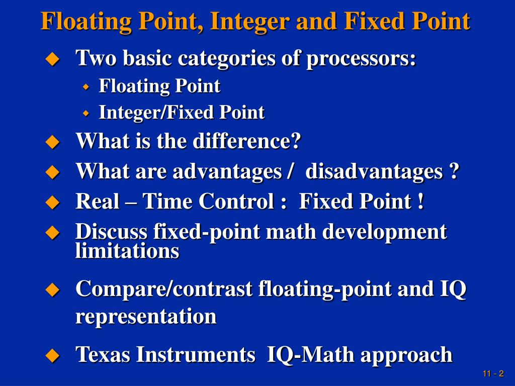 Floating Point, Integer and Fixed Point