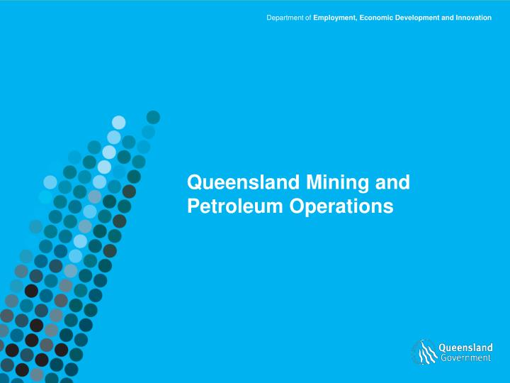 Queensland mining and petroleum operations