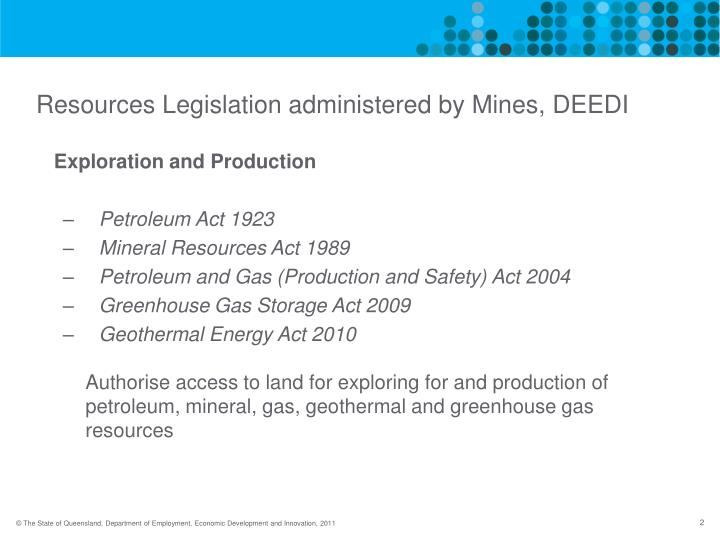 Resources legislation administered by mines deedi