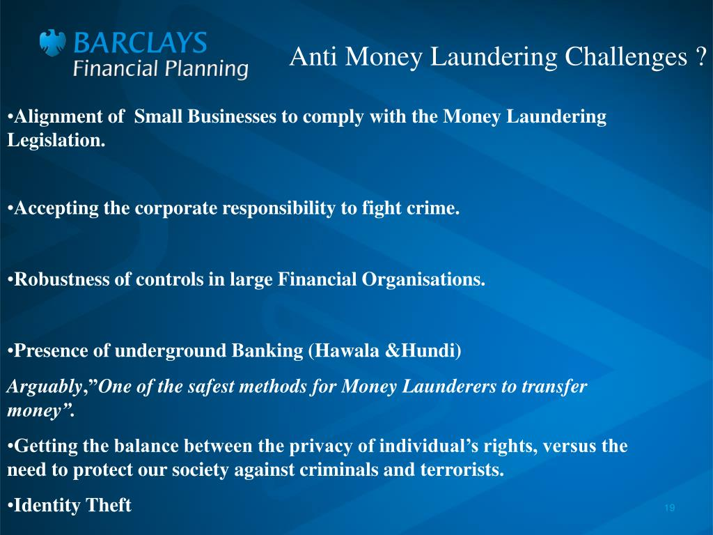 Anti Money Laundering Challenges ?