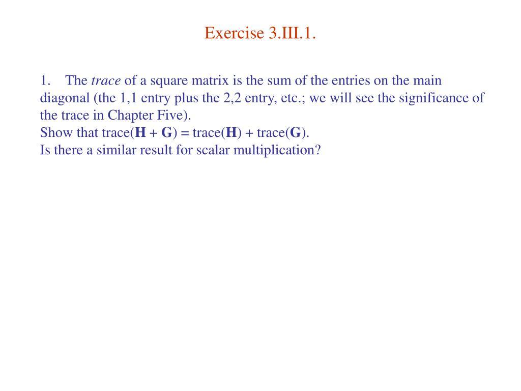 Exercise 3.III.1.