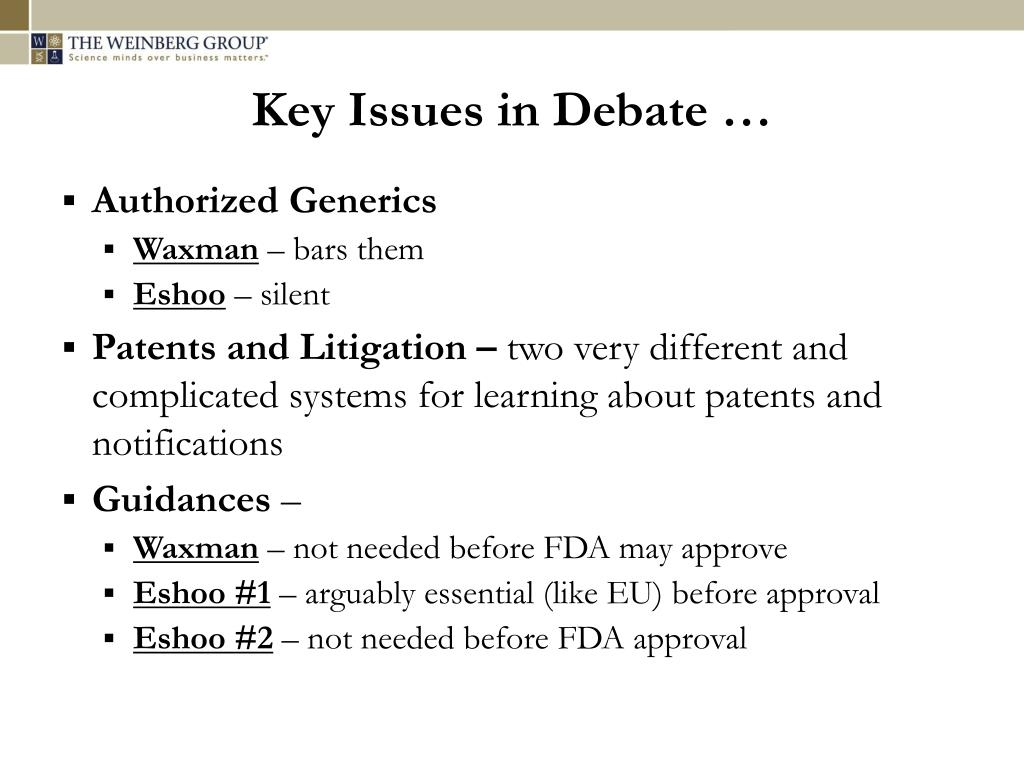 Key Issues in Debate …