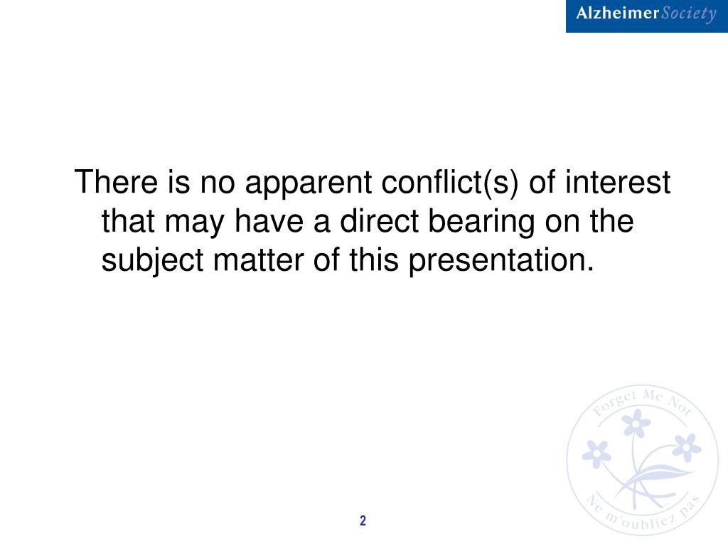 There is no apparent conflict(s) of interest that may have a direct bearing on the subject matter of this presentation.