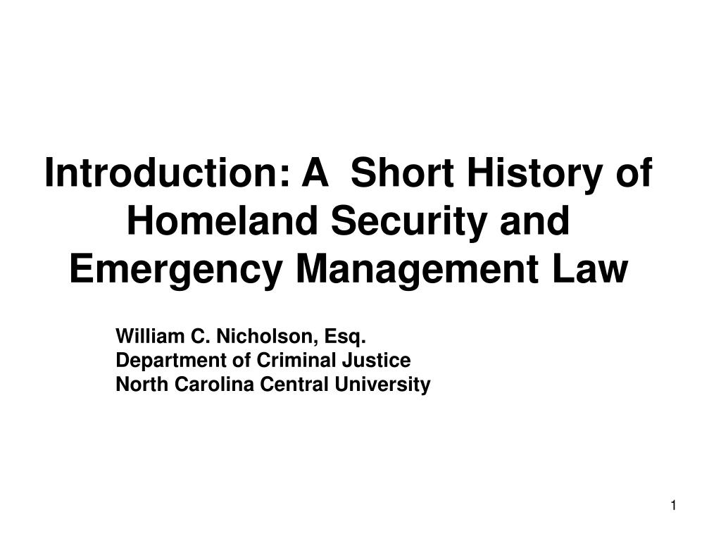 Introduction: A  Short History of Homeland Security and Emergency Management Law