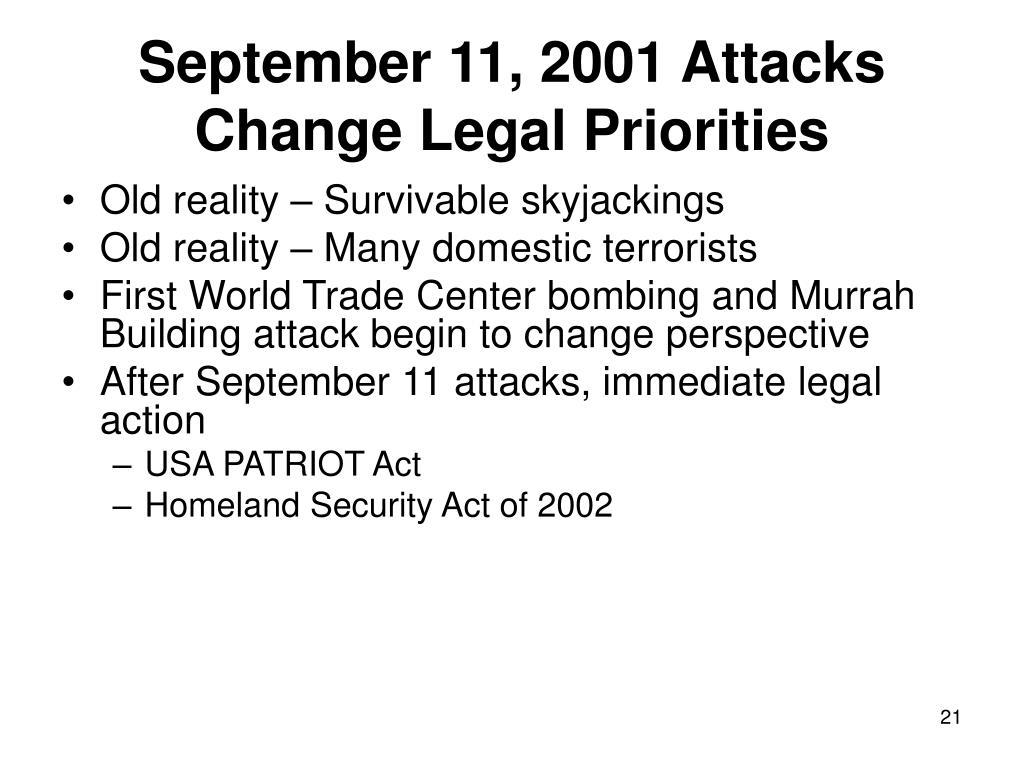 September 11, 2001 Attacks Change Legal Priorities