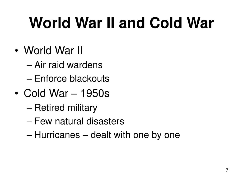 World War II and Cold War