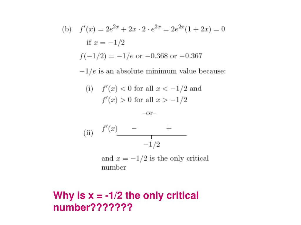 Why is x = -1/2 the only critical number???????