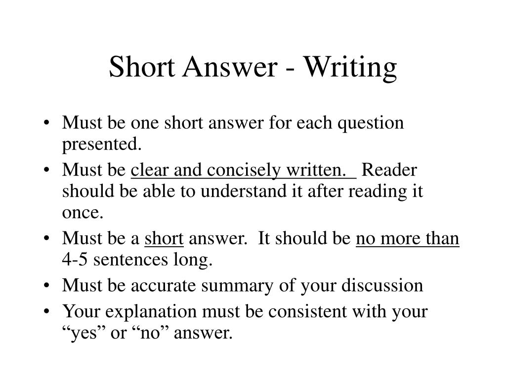 short essay answers Short-answer question type essay matching embedded it's a good idea to keep the required answer as short as possible to avoid missing a correct answer that.