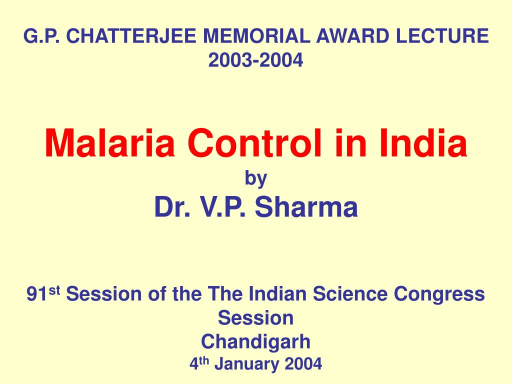 G.P. CHATTERJEE MEMORIAL AWARD LECTURE 2003-2004
