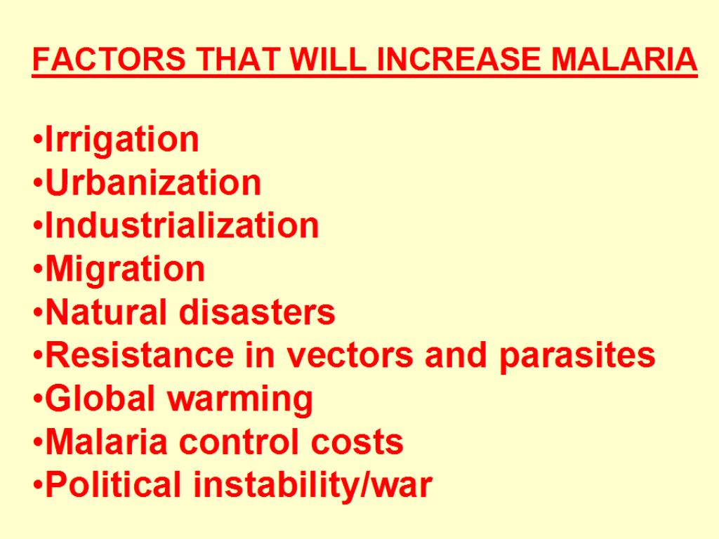 FACTORS THAT WILL INCREASE MALARIA