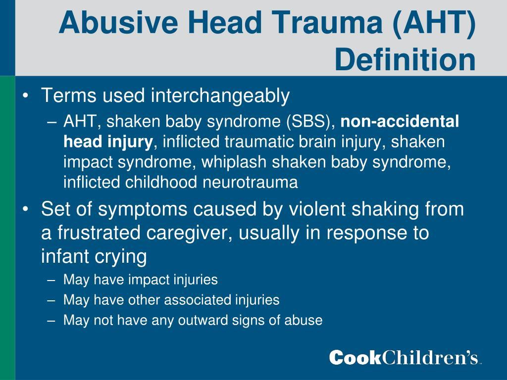 Abusive Head Trauma (AHT) Definition