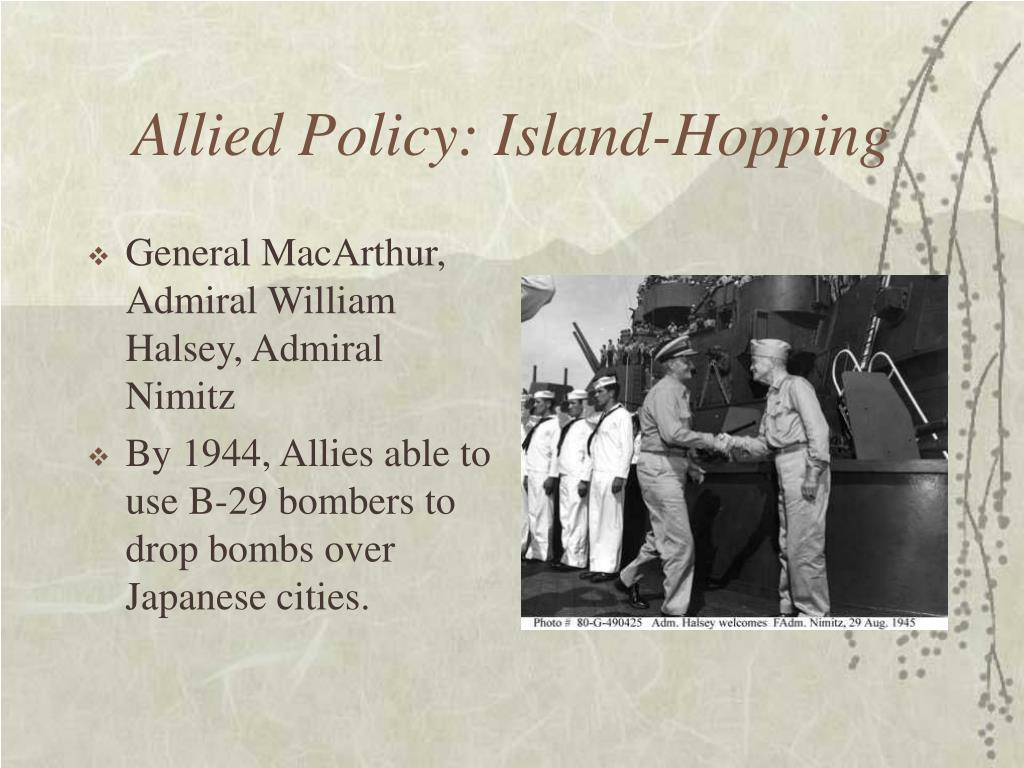 Allied Policy: Island-Hopping