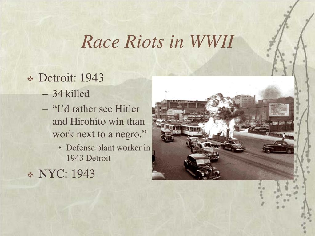 Race Riots in WWII