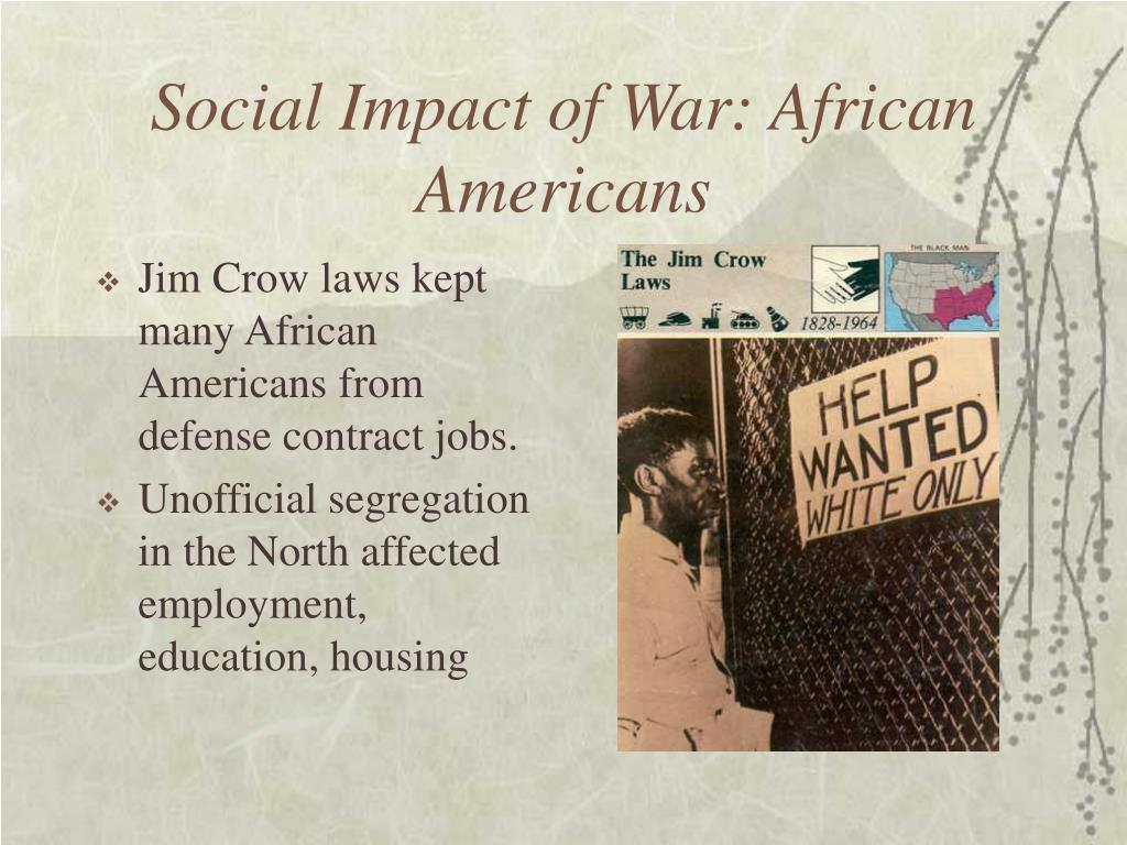 Social Impact of War: African Americans
