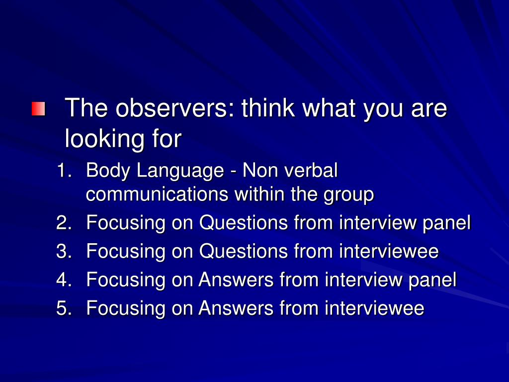 The observers: think what you are looking for